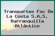 Transportes Fsc De La Costa S.A.S. Barranquilla Atlántico