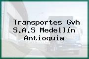 Transportes Gvh S.A.S Medellín Antioquia
