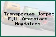 Transportes Jorpec E.U. Aracataca Magdalena