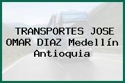 TRANSPORTES JOSE OMAR DIAZ Medellín Antioquia