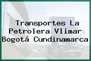 Transportes La Petrolera Vlimar Bogotá Cundinamarca