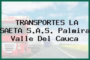 TRANSPORTES LA SAETA S.A.S. Palmira Valle Del Cauca