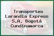 Transportes Larandia Express S.A. Bogotá Cundinamarca