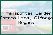 Transportes Lauder Correa Ltda. Ciénaga Boyacá