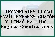 TRANSPORTES LLANO ENVÍO EXPRESS GUZMÁN Y GONZÁLEZ LTDA. Bogotá Cundinamarca