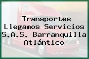 Transportes Llegamos Servicios S.A.S. Barranquilla Atlántico