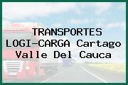 TRANSPORTES LOGI-CARGA Cartago Valle Del Cauca