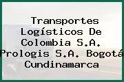 Transportes Logísticos De Colombia S.A. Prologis S.A. Bogotá Cundinamarca