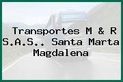 Transportes M & R S.A.S.. Santa Marta Magdalena
