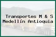 Transportes M & S Medellín Antioquia