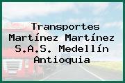 Transportes Martínez Martínez S.A.S. Medellín Antioquia