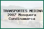TRANSPORTES MEDINA 2007 Mosquera Cundinamarca