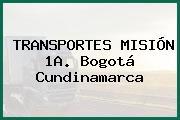 TRANSPORTES MISIÓN 1A. Bogotá Cundinamarca
