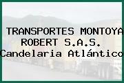 TRANSPORTES MONTOYA ROBERT S.A.S. Candelaria Atlántico