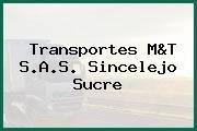 Transportes M&T S.A.S. Sincelejo Sucre