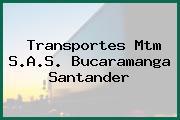 Transportes Mtm S.A.S. Bucaramanga Santander