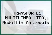 TRANSPORTES MULTILINEA LTDA. Medellín Antioquia