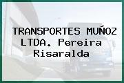 TRANSPORTES MUÑOZ LTDA. Pereira Risaralda