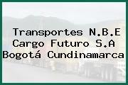 Transportes N.B.E Cargo Futuro S.A Bogotá Cundinamarca
