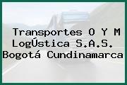 Transportes O Y M LogÚstica S.A.S. Bogotá Cundinamarca