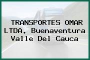 TRANSPORTES OMAR LTDA. Buenaventura Valle Del Cauca
