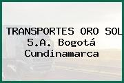 TRANSPORTES ORO SOL S.A. Bogotá Cundinamarca