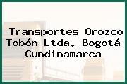 Transportes Orozco Tobón Ltda. Bogotá Cundinamarca