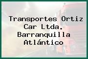 Transportes Ortiz Car Ltda. Barranquilla Atlántico