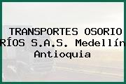 TRANSPORTES OSORIO RÍOS S.A.S. Medellín Antioquia