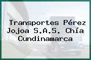 Transportes Pérez Jojoa S.A.S. Chía Cundinamarca