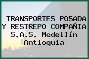 TRANSPORTES POSADA Y RESTREPO COMPAÑIA S.A.S. Medellín Antioquia