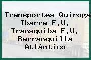 Transportes Quiroga Ibarra E.U. Transquiba E.U. Barranquilla Atlántico