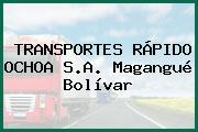 TRANSPORTES RÁPIDO OCHOA S.A. Magangué Bolívar
