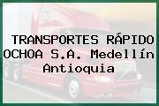 TRANSPORTES RÁPIDO OCHOA S.A. Medellín Antioquia