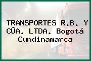 TRANSPORTES R.B. Y CÚA. LTDA. Bogotá Cundinamarca