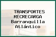 TRANSPORTES RECRECARGA Barranquilla Atlántico