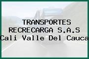 TRANSPORTES RECRECARGA S.A.S Cali Valle Del Cauca