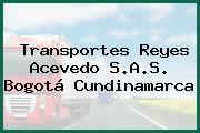 Transportes Reyes Acevedo S.A.S. Bogotá Cundinamarca