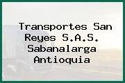 Transportes San Reyes S.A.S. Sabanalarga Antioquia