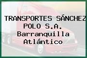 TRANSPORTES SÁNCHEZ POLO S.A. Barranquilla Atlántico