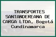 TRANSPORTES SANTANDEREANA DE CARGA LTDA. Bogotá Cundinamarca