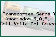 Transportes Serna Y Asociados S.A.S. Cali Valle Del Cauca