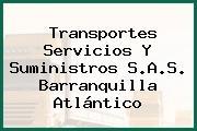 Transportes Servicios Y Suministros S.A.S. Barranquilla Atlántico
