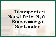 Transportes Servifrío S.A. Bucaramanga Santander