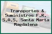 Transportes & Suministros F.R. S.A.S. Santa Marta Magdalena