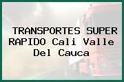 TRANSPORTES SUPER RAPIDO Cali Valle Del Cauca