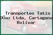 Transportes Tatis DÚaz Ltda. Cartagena Bolívar