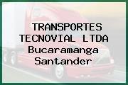 TRANSPORTES TECNOVIAL LTDA Bucaramanga Santander