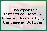 Transportes Terrestre Jose G. Ocampo Orozco E.U. Cartagena Bolívar