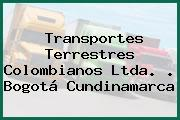 Transportes Terrestres Colombianos Ltda. . Bogotá Cundinamarca